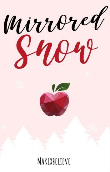 Mirrored Snow [novel]