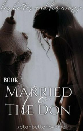 Married To The Don by satanbetterloveme