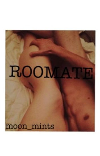 Roomate (One Shot)