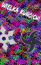 Wielka Kunoichi (Naruto) by Kilkalatcdn