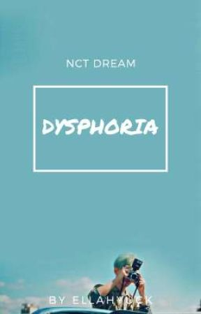 Dysphoria | Nct Dream by Ellahyuck
