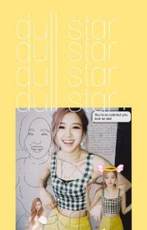dull star • rosé√ by aextae