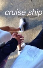 cruise ship ➵ l.h. by firesidecalum