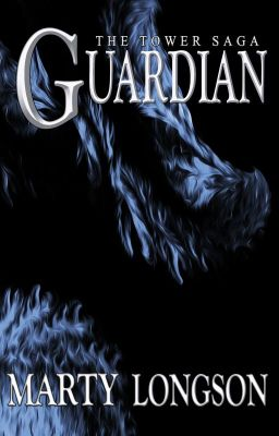 Guardian (The Tower Saga, Book 1)