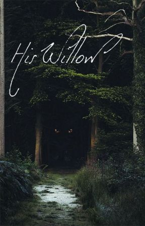 His Willow by Mari_Kerry