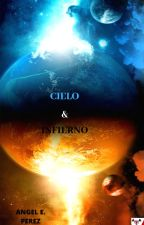 Cielo & Infierno by AngelPerez992