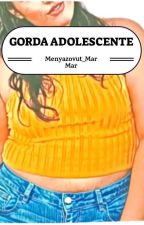 GORDA ADOLESCENTE by Park_Ocean
