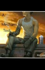 A Mechanic's Tool by aw_snapple_im_coolio