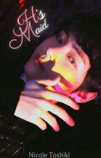 His Maid | Kim Taehyung by NicoleToshiki