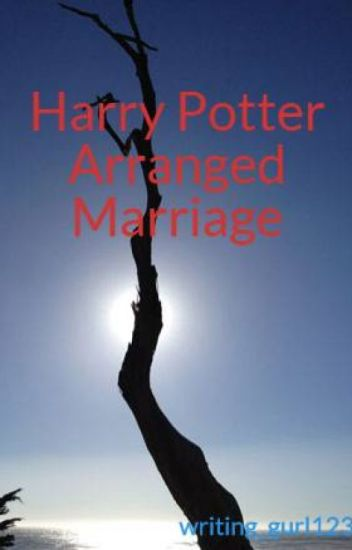 Harry Potter Arranged Marriage - Alisha - Wattpad