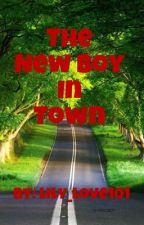 The New Boy in Town by lily_love101