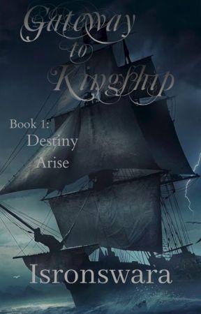 Gateway to Kingship (Book 1) Destiny Arise by x_TheHybrid_x