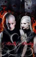 Deadly Devotion  by AmuPshyeahVanity