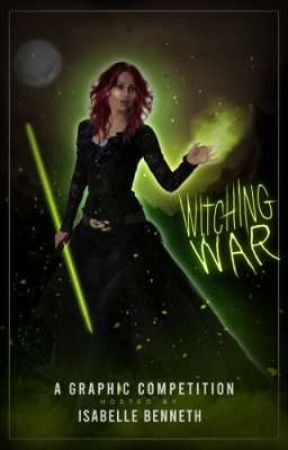 WITCHING WAR | A GRAPHICS COMPETITION by _isabelle_b