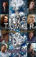 The Tower: Holiday Special by AvengersCompound