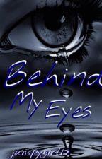 Behind My Eyes  by jumpygirl17
