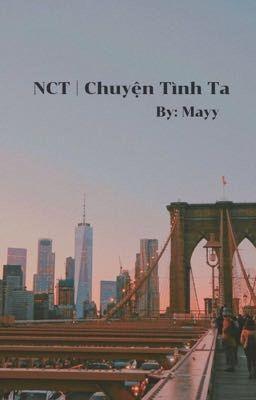 Đọc truyện NCT | Chuyện Tình Ta