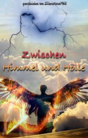 Zwischen Himmel und Hölle by Silberstern1468