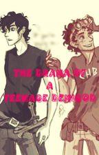 The Drama of a Teenage Demigod (Percy Jackson FanFic) by PJATO_Trash