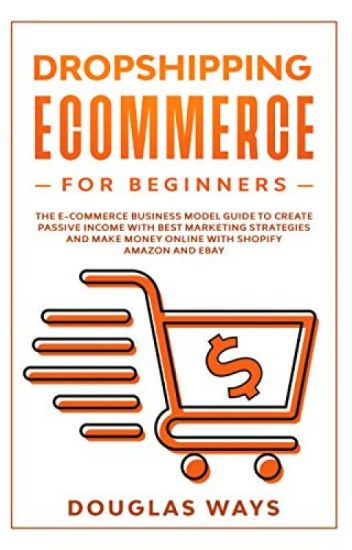 Dropshipping Ecommerce For Beginners Pdf By Douglas Ways Hugemisi23513 Wattpad