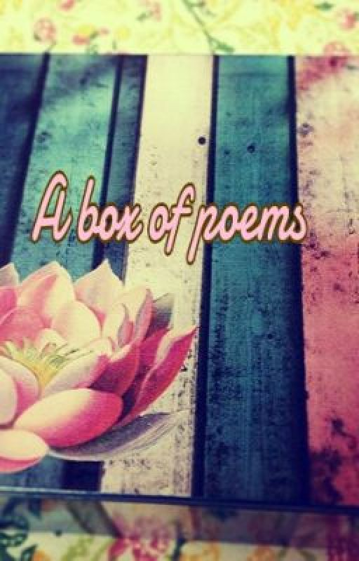 A box full of poems by happyjenna4