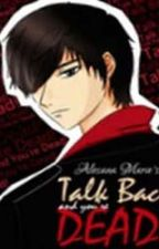 Talk Back And Youre Dead by Alesana_Marie by pandayanbookshop