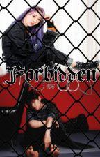 Forbidden. by RealMeRM3
