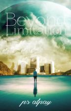 Beyond Limitation by aallot