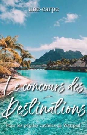 Le concours des destinations 2020 (fermé) by une-carpe