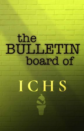 THE BULLETIN BOARD OF ICHS  by ICHS-OFFICIAL