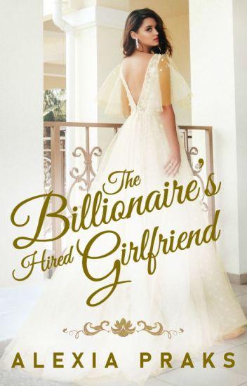 The Billionaire's Hired Girlfriend (Billionaires' Brides #1)