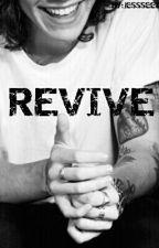 Revive [Harry Styles] by jessseee