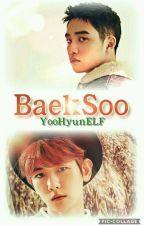 [BaekSoo]Las Malas Pasadas... Solo Pasan by YooHyunELF