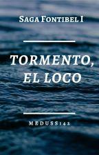 Tormento,  El Loco -- Fontibel I by Meduss142