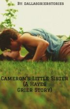 Cameron's Little Sister by Dallasgrierstories