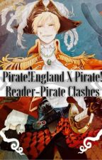 Pirate!England X Pirate!Reader~Pirate Clashes by kimiko_Hagurashi