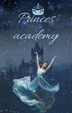 Princes academy-APPLY FIC by Myuniverse1705