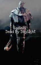 Zodiaki | Dead by Daylight by Nea_Cuntsson_