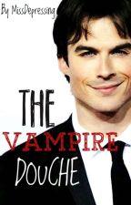 The Vampire Douche! (Editing in progress) by MissDepressing
