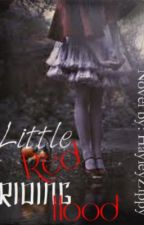 Little Red Riding Hood by Zipster666