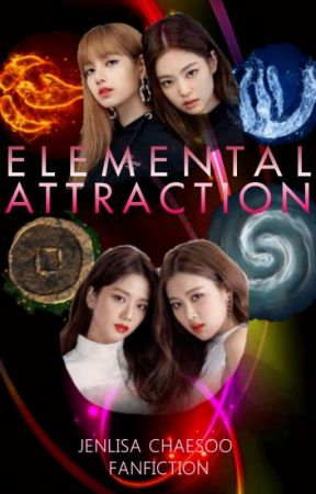 ELEMENTAL ATTRACTION (JENLISA, CHAESOO) by eye_of_the_cyclone