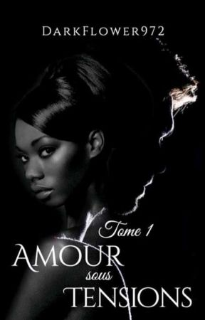 amour sous tension tome 1 by darkflower972