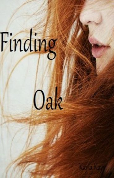 Finding Oak (Teacher x Student)