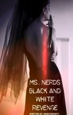 Ms. Nerds Black and White Revenge by MinozInfinity