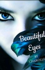 Beautiful Eyes by charolle