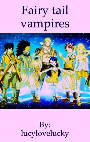 Fairy Tail Vampires and Werewolfs