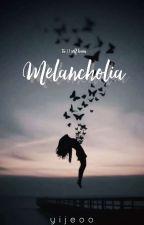 Melancholia | A Short Story by yijeoo