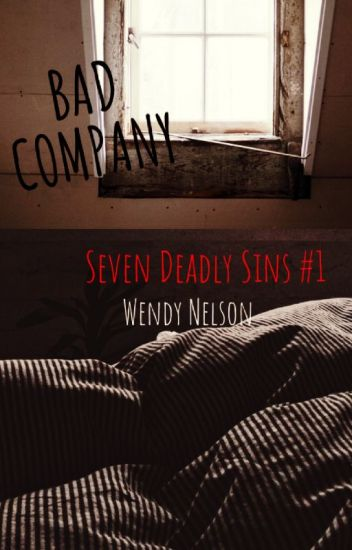 Bad Company (Seven Deadly Sins #1) ✅ Completed