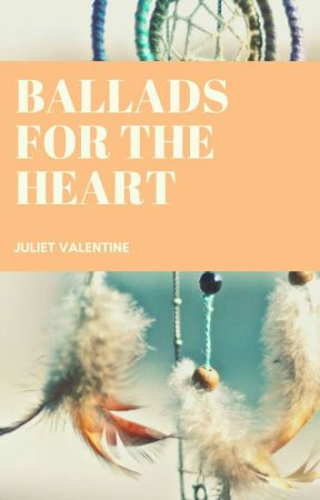 BALLADS FOR THE HEART by Berrylove91