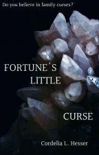 Fortune's Little Curse by CordeliaLHesser
